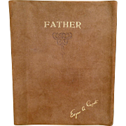 """SOLD Vintage, Soft Leather, Edgar A Guest Book - """"Father"""" 1930"""