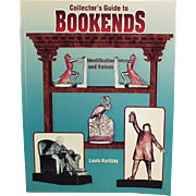Old Reference Book - Collector's Guide to Bookends by Louis Kuritzky