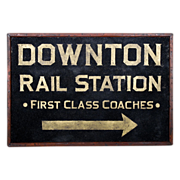 SOLD Downton Rail Station Sign - First Class Coaches - Railroadiana - Folk Art