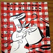 Pot Holders - Book No. 133 1939
