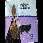 Professor Noah's Spaceship First Edition / Collectible Book / Brian Wildsmith / Color ...