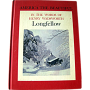 In The Words of Henry Wadsworth Longfellow Poetry Book / Photography Book / America The ...