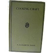 Cooking Craft 1929 Home Arts Book / Foodie Gift / Housewife $