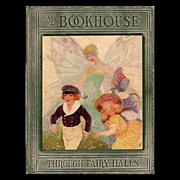 SOLD My Bookhouse -- Through Fairy Halls Vintage Childrens Book - Red Tag Sale Item