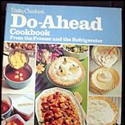 Betty Crocker's Do-Ahead Cookbook -- First Edition