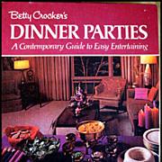 Betty Crocker's Dinner Parties -- Vintage Cook Book
