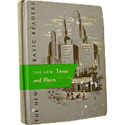 The New Times and Places Scott Foresman Reader 1962 Edition / Illustrated Book / Learning To R
