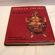 "Book: ""Vases of the Sea (Far Eastern Porcelain & Other Treasures)"", Schuster & Wolse"
