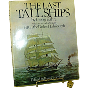 "SALE "" The Last Tall Ships "", 1977, First Edition, Hardcover Book, George Kahre, NY,"