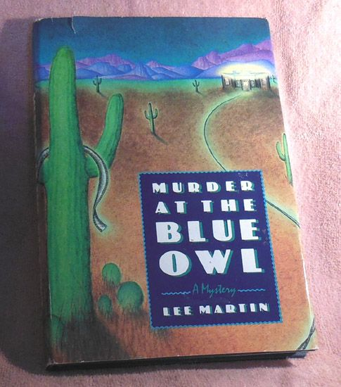 Book – Murder at the Blue Owl by Lee Martin First Edition