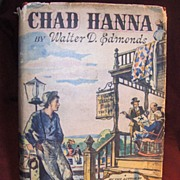 SALE Book – Chad Hanna by Walter D.  Edmonds