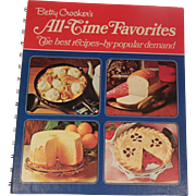 Betty Crocker's All-Time Favorites - The Best Recipes-by Popular Demand 1972