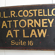 Early Attorney at Law Trade Sign - Painted Wood -J.L.R. Costello, Suite 16