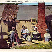 "Black Americana Postcard ""Just A Small Family Down In Southern Dixie"""