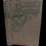 SOLD 1904 Pinocchio, The Adventure of a Marionette, Collodi, Publ Ginn and Company, Illustrate