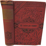 SOLD 1885 The Daring Adventures of Kit Carson and Fremont, Hurst & Company