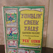 1970 Tumblin Creek Tales, Southern Folklore in Humorous Verse by Pek Gunn, Signed, DJ, Publ by