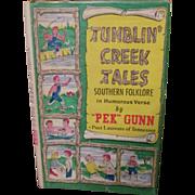 1970 Tumblin Creek Tales, Southern Folklore in Humorous Verse by Pek Gunn, Signed, DJ, Publ ..