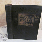 1901 Signed Copy of Illustrious Life of William McKinley, Our Martyred President by Murat Hall