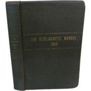 1944 The Bluejackets' Manual, United States Navy, Illustrated, Publ United States Naval ...