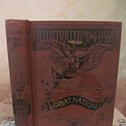 1889 Illustrated Home Book of the World's Great Nations, Geographical, Historical, Pictorial,