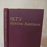 1948 Olt's Hunting Handbook by Bert Popowski, Illustrated