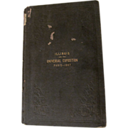 State of Illinois and the Universal Exposition of 1867, Paris France.. Fold Out Map, ...