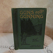 1908 Guns and Gunning, Publ J Stevens Arm & Tool Co, by Bellmore H Browne, Edited by Dan Beard