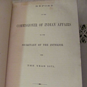1872 Report of the Commissioner of Indian Affairs to the Secretary of the Interior for the Year 1871