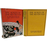 1928 the Scales of the Silver Fish with Dust Jacket by Gretchen Krohn and John ...