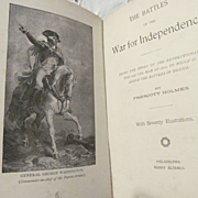 SOLD 1897 The Battles of the War for Independence, Revolutionary War, War of 1812, Battles of
