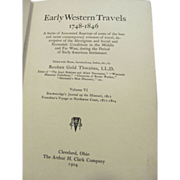 1904 Early Western Travels 1748-1846, Volume VI, Brackenridge & Gabriel Franchere, Edited