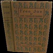 1901 Free Joe and Other Georgian Sketches by Joel Chandler Harris, Publ International ...