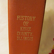 1975 Issue of History of Knox County Illinois 1878
