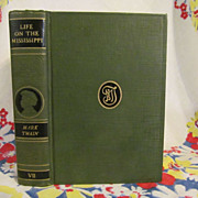 Mark Twain, Life on the Mississippi,1917,Authorized Edition,HB