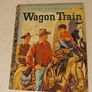 "SOLD Golden Book, Wagon Train,1958, ""A"""