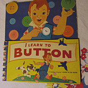 SOLD 1959 I Learn to Button Book