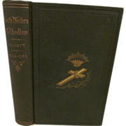 1868 South Western Methodism, A History of the M E Church in the South West ...