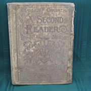 "SALE Late 1800's School Book ""  A Second Reader""  Classics for Children"