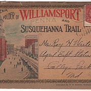 Souvenir Folder of Williamsport Pennsylvania and the Susquehanna Trail