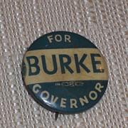 SOLD Burke for Governor KS Kansas 1942 Candidate Pinback Button