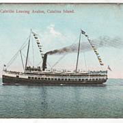 The Steamer Cabrillo Leaving Avalon Catalina Island CA California Vintage Postcard