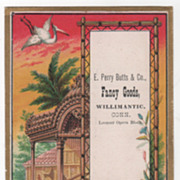 E Perry Butts & Co Fancy Goods Willimantic CT Connecticut Victorian Trade Card