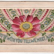 """""""God Be with You Till We Meet Again"""" Birthday Silk Thread Vintage Postcard"""