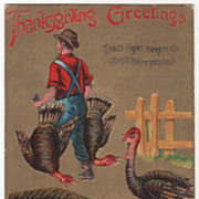 Man Carrying Two Turkeys One Turkey Warning Another Vintage Thanksgiving Postcard