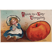 Little Girl in Straw with Very Large Pumpkin Vintage Thanksgiving Postcard