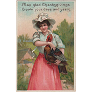 Young Woman Holding a Turkey Gobbler Vintage Thanksgiving Postcard