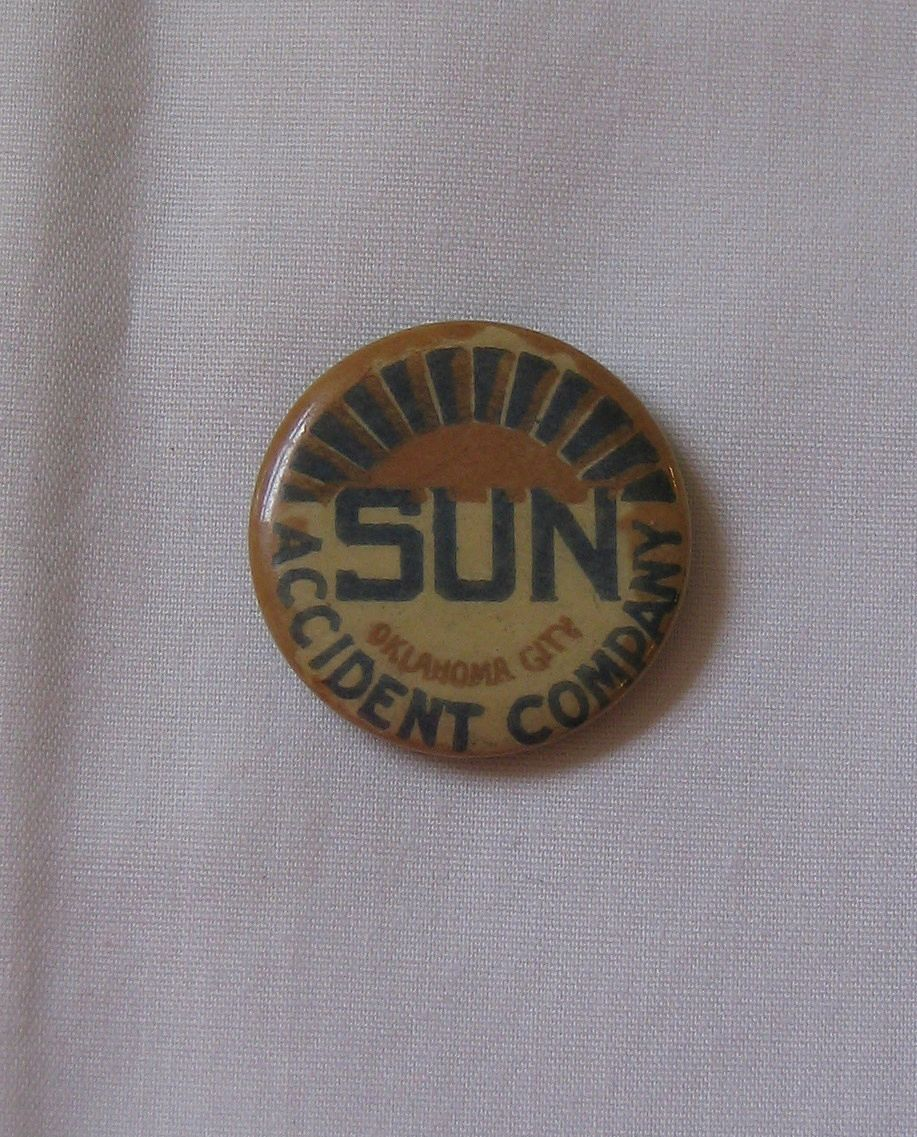Advertising Pinback Button Sun Accident Company Oklahoma City