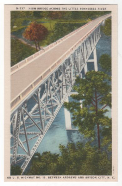 High Bridge across the Little Tennessee River on U S Highway No 19 between Andrews and Bryson City NC North Carolina Vintage Postcard