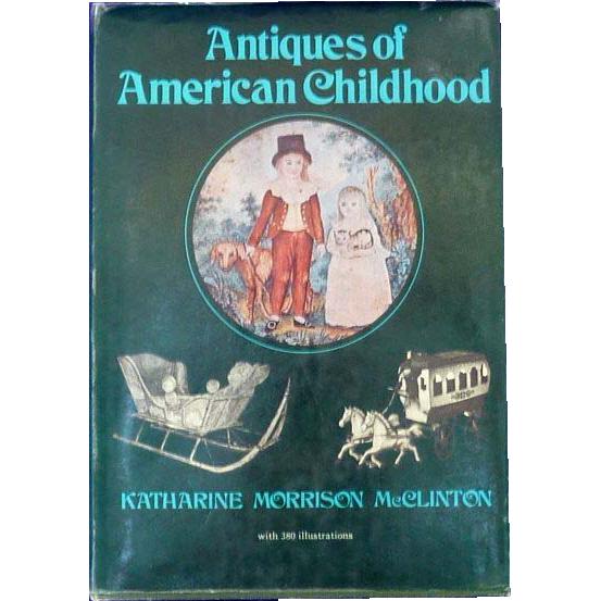 Antiques of American Childhood Book McClinton